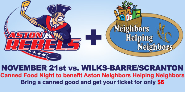 Aston Rebels Canned Food Night - Neighbors Helping Neighbors